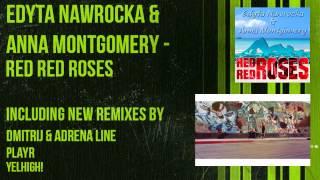Edyta Nawrocka & Anna Montgomery   Red Red Roses DimitriJ & Adrena Line Remix