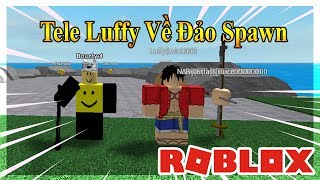 Roblox - Hack Scripts | Tele Luffy & All NPC | Tp Chest & Sword | [Alpha]steve's one piece