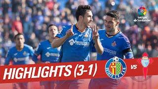 Highlights Getafe CF vs RC Celta (3-1)
