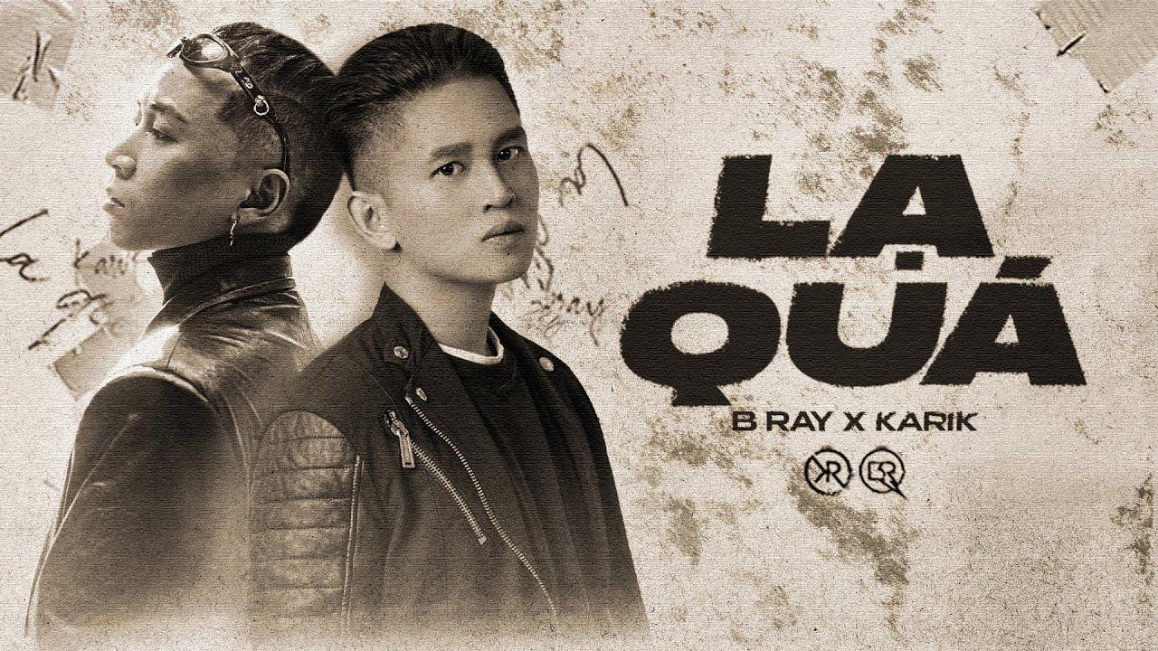 Download (FYILY) 4. LẠ QUÁ | B RAY X KARIK | OFFICIAL VIDEO