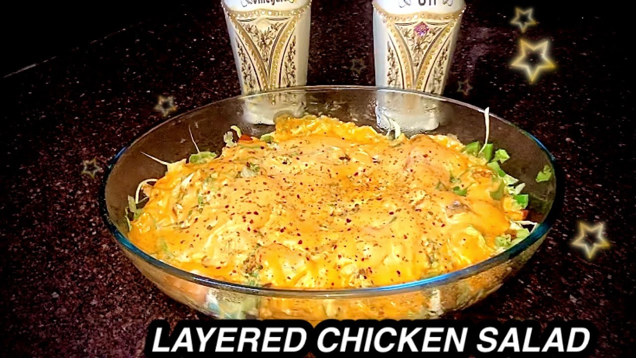 Layered Chicken Salad Baked Salad Delicious Instant Recipe Youtube