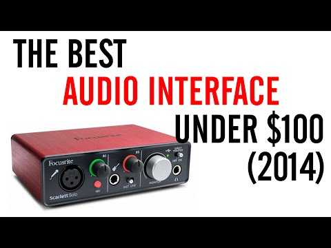 Best Audio Interface Under $100 (2014)