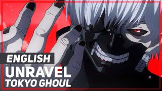 "ENGLISH ""Unravel"" Tokyo Ghoul /Lullaby Ver/ (AmaLee)"