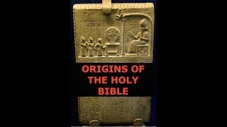 Origins of the Holy Bible, Anunnaki Gods & Flood Story