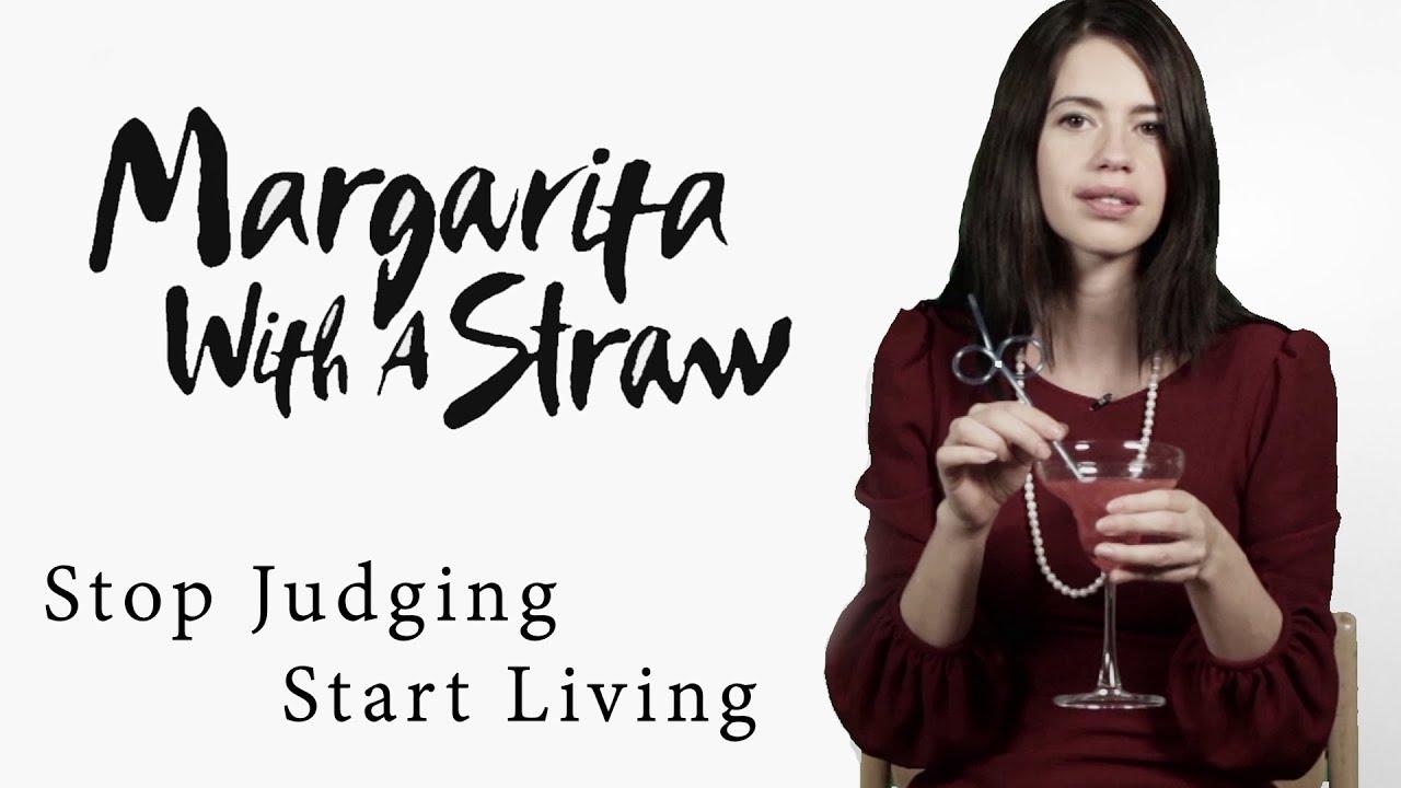 Stop Judging, Start Living | Margarita With A Straw | Kalki Koechlin