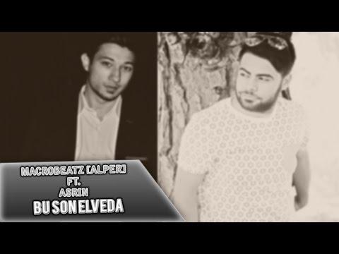 MacroBeatz [Alper] ft. Asrın & Gülnaz - Bu Son Elveda (Official Audio)