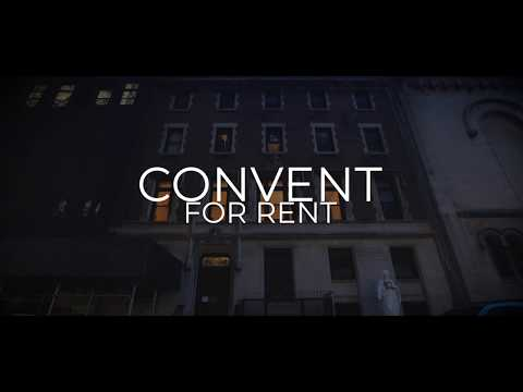 Convent For Rent - An NYU Sight And Sound Doc