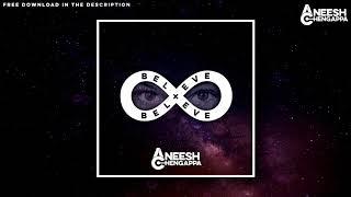 Aneesh Chengappa - Believe [Cover Art] [July 2017]