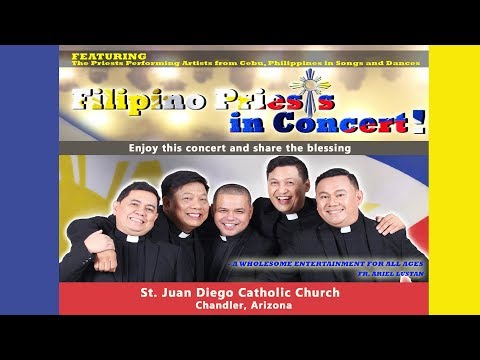 Filipino Priest Concert 2017 - Chandler AZ