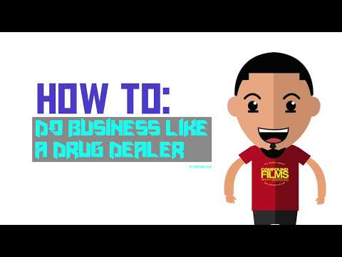 How To Do Business Like A Drug Dealer | Produced By Compound Films
