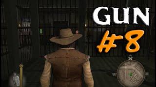 Let's Play GUN Gameplay Walkthrough PC Part 8: In Jail