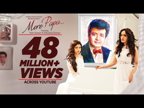 Mere Papa Video Song | Tulsi Kumar,...