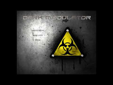 INDUSTRIAL MEGAMIX: 2012 From DJ Dark Modulator