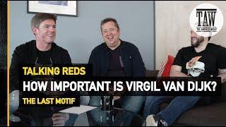 Baixar How Important Is Virgil Van Dijk?   Talking Reds