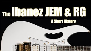 The Ibanez JEM & RG: A Short History