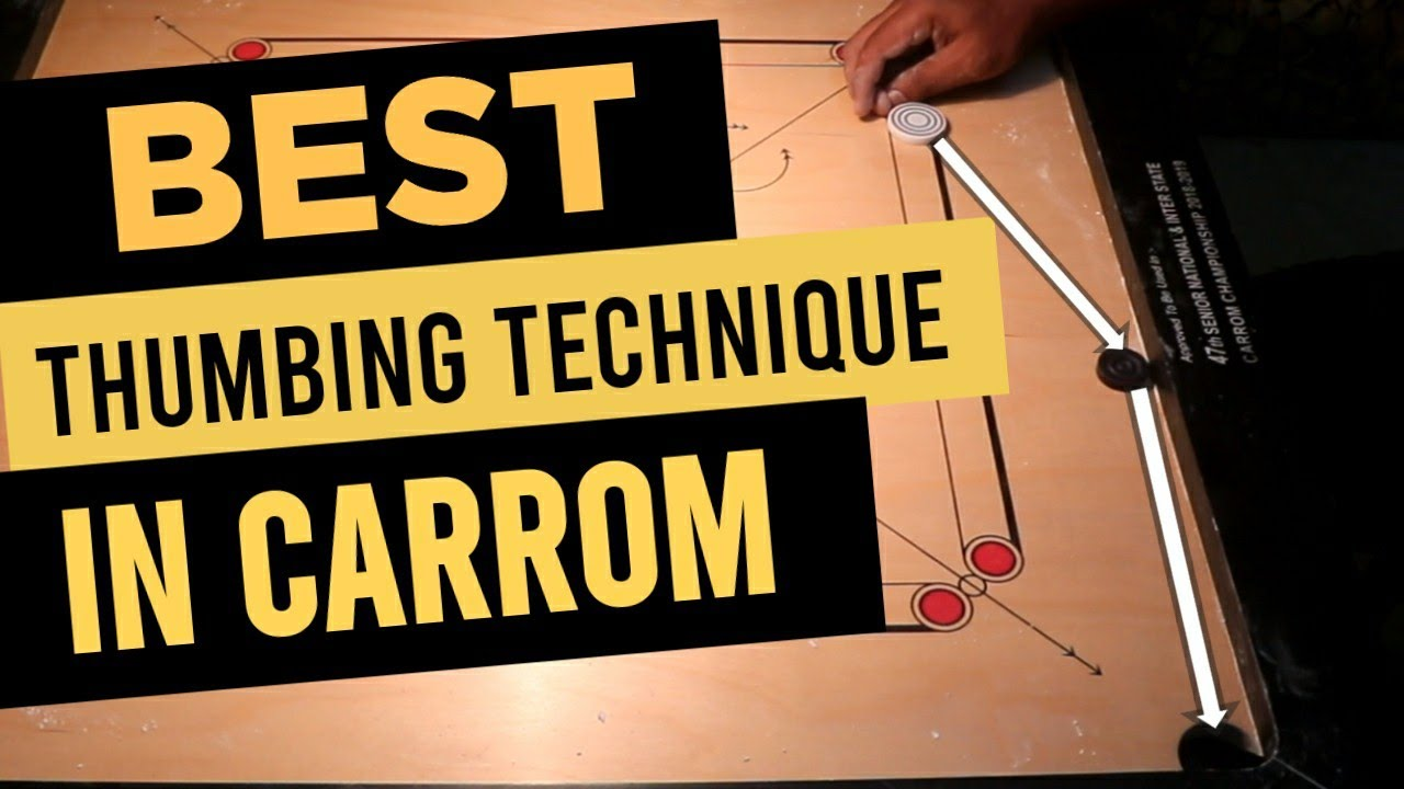 How to Play Thumb in Carrom |Thumbing in Carrom |