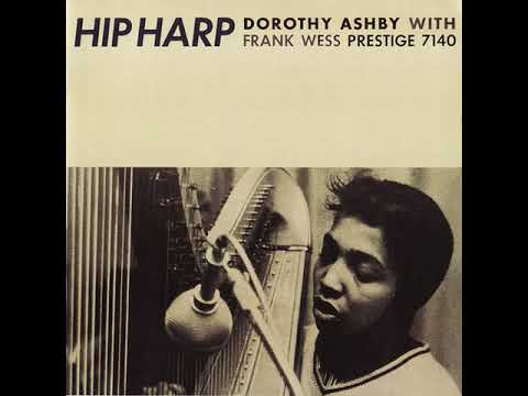 Dorothy Ashby - Hip Harp - 02   Moonlight In Vermont