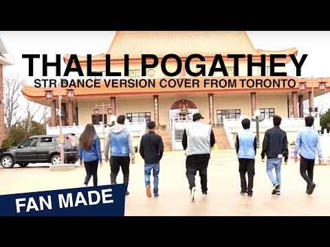 Thalli Pogathey STR dance version cover from Toronto   Ondraga Entertainment
