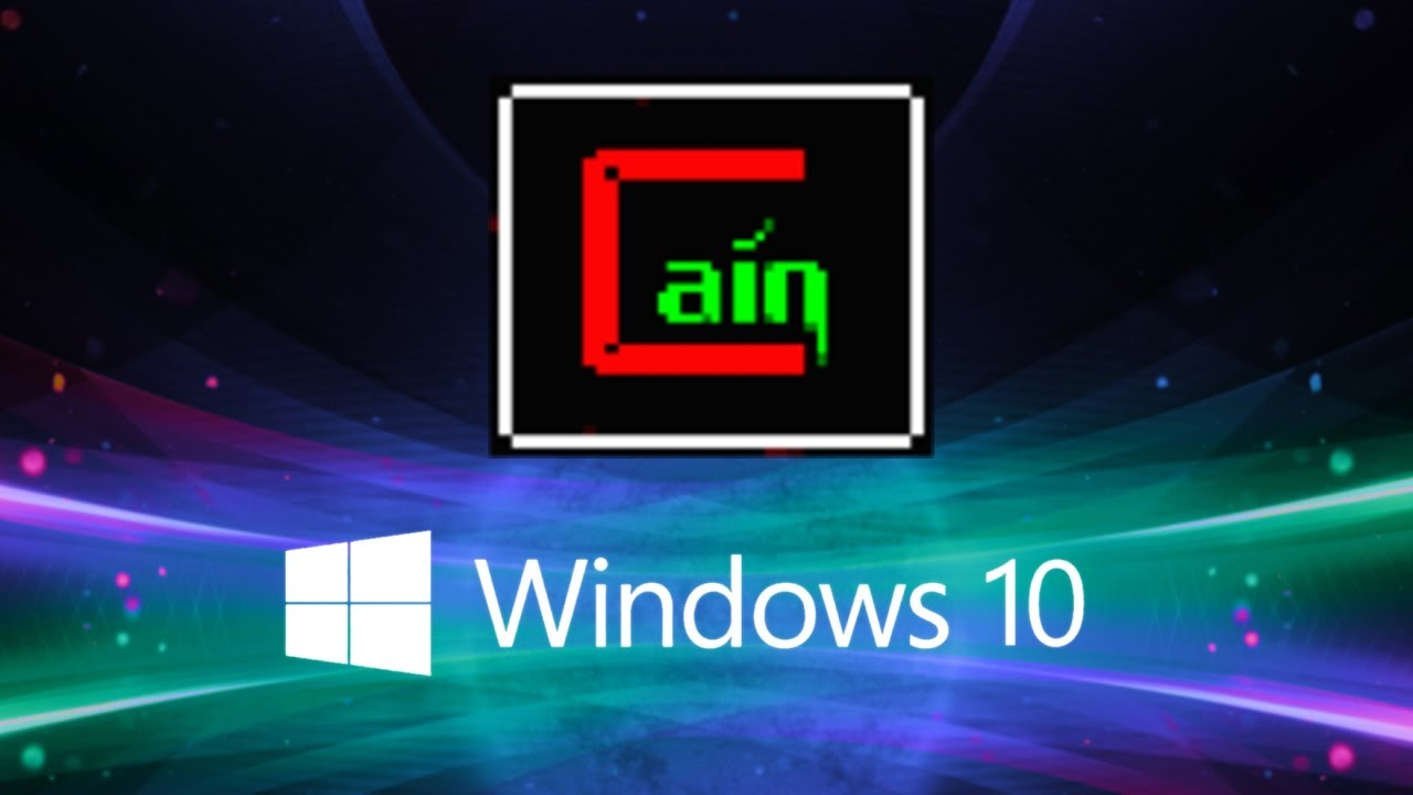 how to use cain and abel windows 10