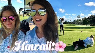 WE WENT GOLFING IN HAWAII!