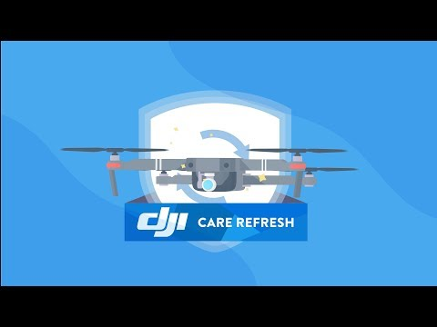 DJI Care Refresh - Keep Flying!