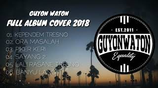"FULL ALBUM ""GUYON WATON"" TERBARU PART 1"