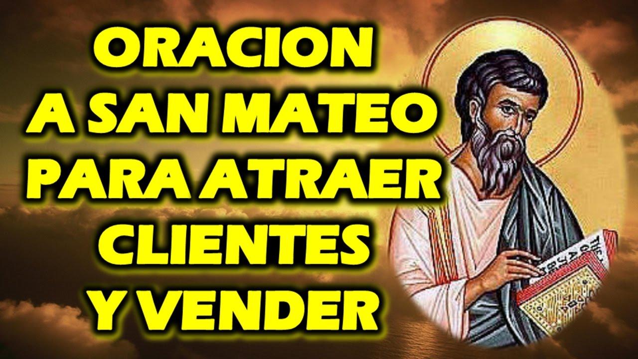 Oracion A San Mateo Para Atraer Clientes Y Vender Youtube