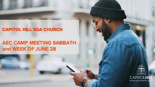 CHC SDA Church AEC Camp Meeting Sabbath and Week of June 28