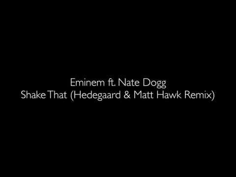 Hedegaard & Matt Hawk - Shake That Remix