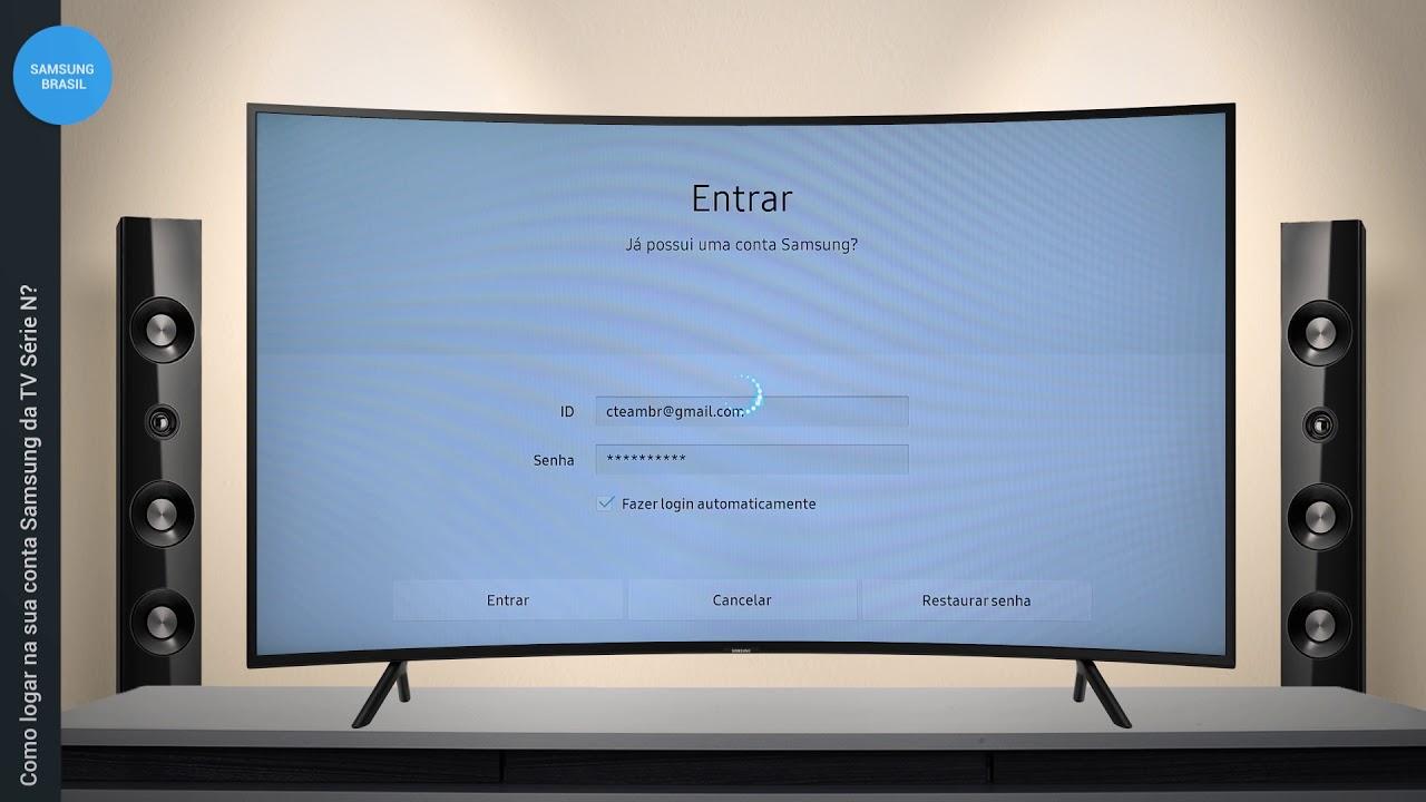 Como logar na sua conta Samsung da TV Série N?