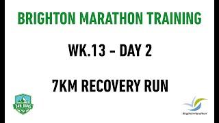 Brighton Marathon Training - WEEK 13 DAY 2 - 7KM RECOVERY RUN