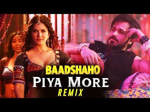 Piya More Song - Remix | Baadshaho - DJ Suuny V | Emraan Hashmi | Sunny Leone