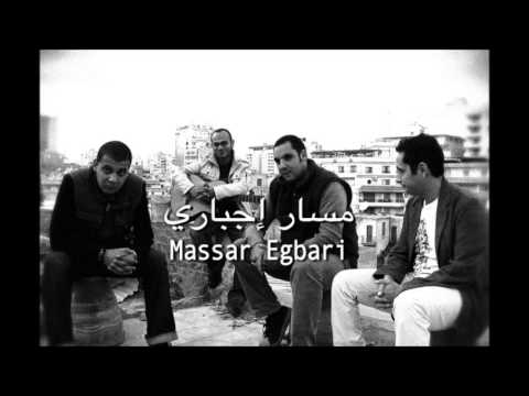 Massar Egbari - Matkhafsh Men Bokra