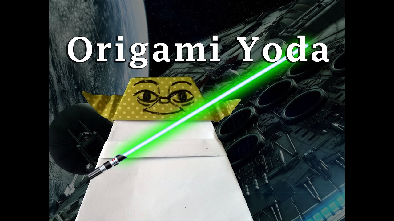Star Wars The Force Awakens!! Origami Yoda from Star Wars ... - photo#12