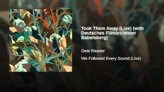 Took Them Away (Live) (with Deutsches Filmorchester Babelsberg)