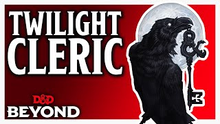 Cleric: Twilight Domain in D&D's Unearthed Arcana