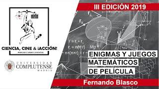 Fernando Blasco | Enigmas y juegos matemáticos de película.