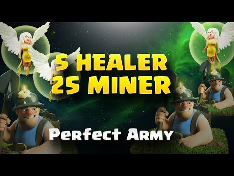 5 Healer+25 Miner = Perfect Army | Top 3 Star Attack | TH11 War Strategy #104 | COC 2017 |