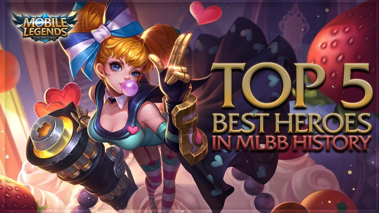 Mobile Legends: Top 5 Best Heroes In MLBB History - YouTube
