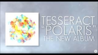 TesseracT - Utopia (from Polaris)