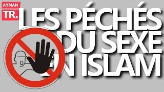 Download Video LES PÉCHÉS DU SEXE EN ISLAM (Fornication, Masturbation, Pornographie...) MP3 3GP MP4