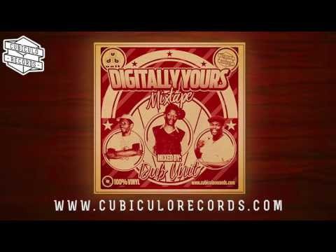 Dub Unit  - Digitally Yours Mixtape
