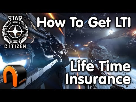 STAR CITIZEN:  HOW TO GET LTI On All Your Main Ships!