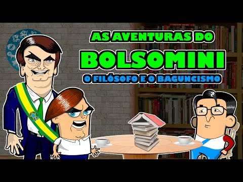 As aventuras do Bolsomini ep 1 -O filosofo e o Baguncismo 1