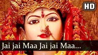 Jai Jai Maa - Shakti De Maa Songs - Popular Devotional Songs