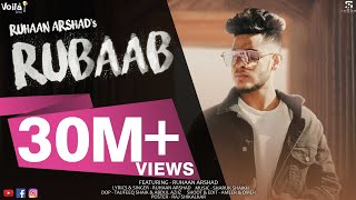 RUBAAB ( OFFICIAL MUSIC  VIDEO ) RUHAAN ARSHAD