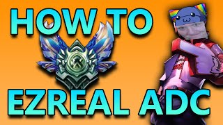 HOW TO PLAY EZREAL ADC - League of Legends Commentary
