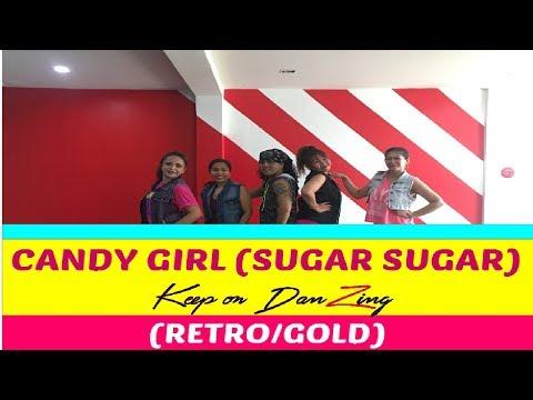 CANDY GIRL (SUGAR SUGAR) BY INNER CIRCLE FT FLORIDA |RETRO | ZUMBA ® | KEEP ON DANZING