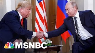 How Trump 'Was Extraordinarily Weak In The Face Of Putin's Aggression'