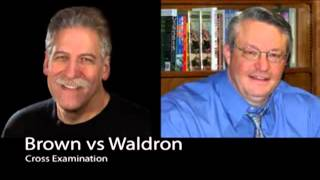 Have the New Testament Charismatic Gifts Ceased?  (Brown and Waldron Debate)